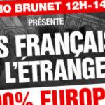 """""""Les Français de l'étranger 100% Europe"""": le nouveau rendez-vous de """"Radio Brunet"""" avant les élections européennes sur RMC"""